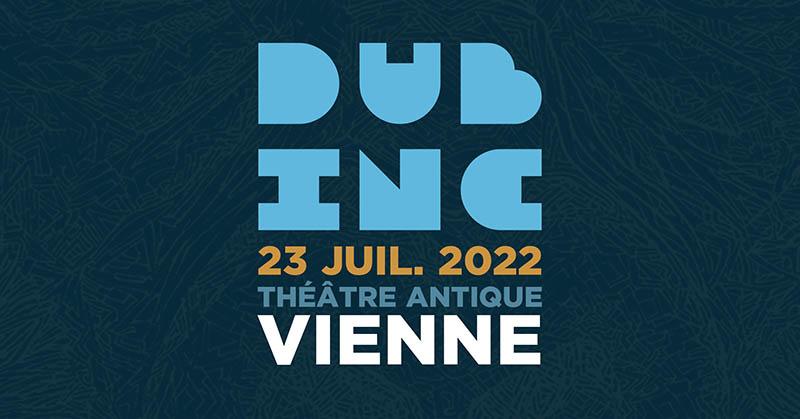 Dub-Inc-23-juillet-2022