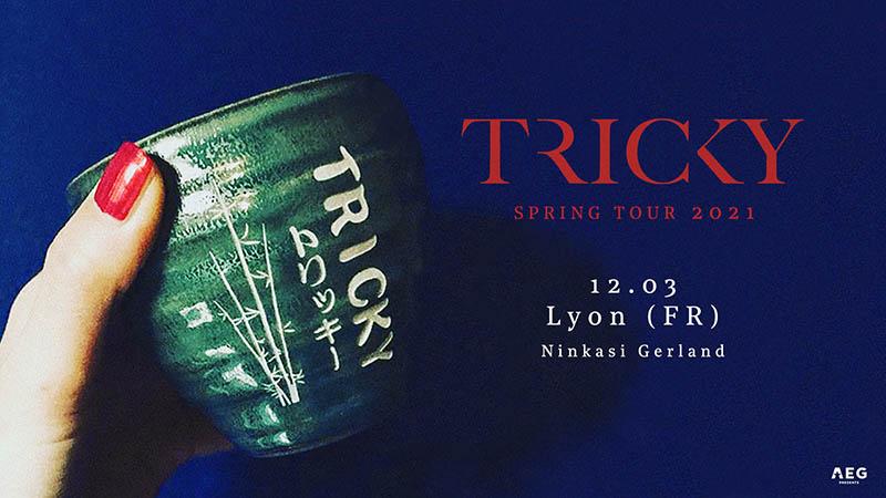 Tricky-Lyon-12mars2021