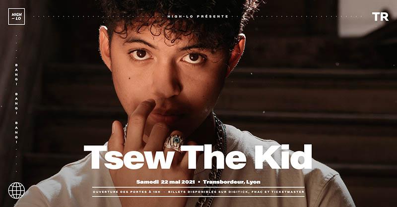 Tsew-the-Kid-22mai2021
