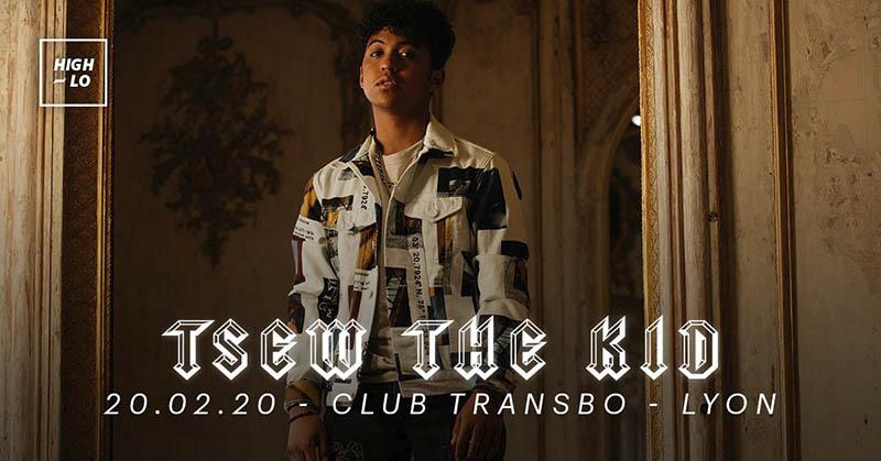 Tsew-the-kid-20fev2019