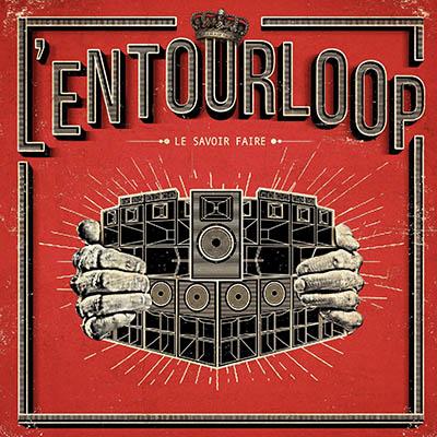 Entourloop-savoir-faire-11oct2018