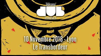 Telerama-Dub-Festival-Transbordeur-10-novembre-2018-400