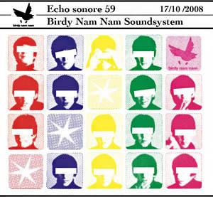 Echo Sonore - Birdy Nam Nam Sound System - 17 oct 2008