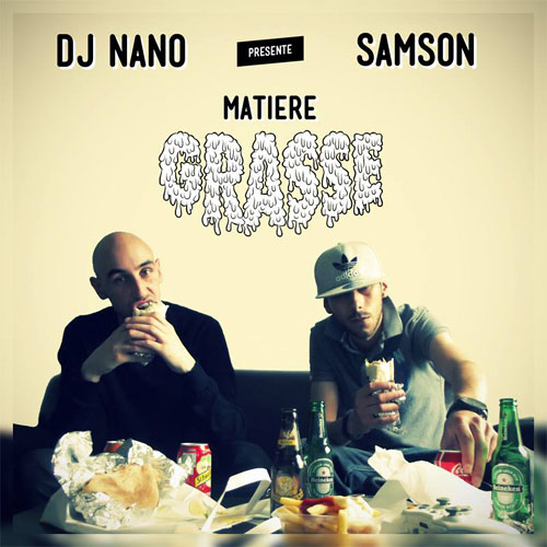Dj Nano - Samson - Matiere Grasse