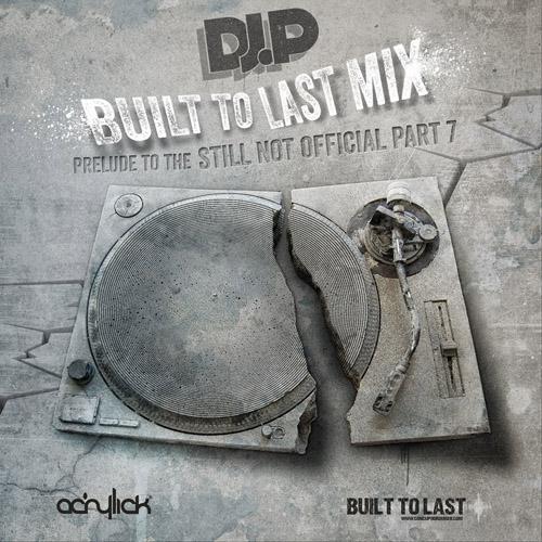 Dj P - Built to last mix